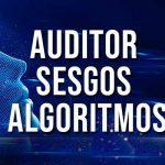 auditor de sesgos de algoritmos